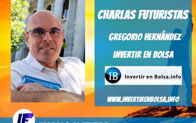 Charlas Futuristas: Entrevista a Gregorio Hernández
